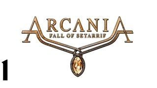 Arcania: Fall of Setarrif Walkthrough HD (Part 1)