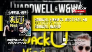 Get Down vs. Mind (Hardwell Mashup)