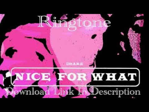 Nice For What Ringtone | Drake | Latest 2018 English Songs Ringtones