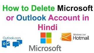 How to Delete Microsoft or Outlook Account in Hindi    Technical Naresh