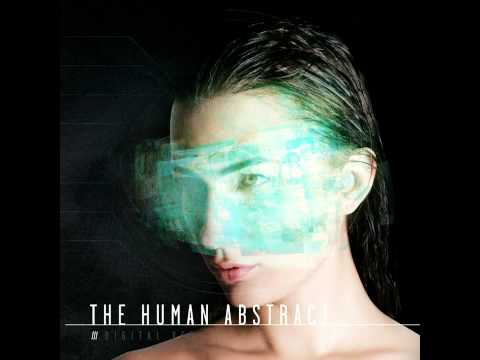 The Human Abstract - Horizon To Zenith
