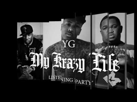YG- I Just want to party Feat. ScHoolboyQ & Jay Rock (My Krazy...