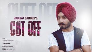 Download Cut Off Virasat Sandhu Video Song