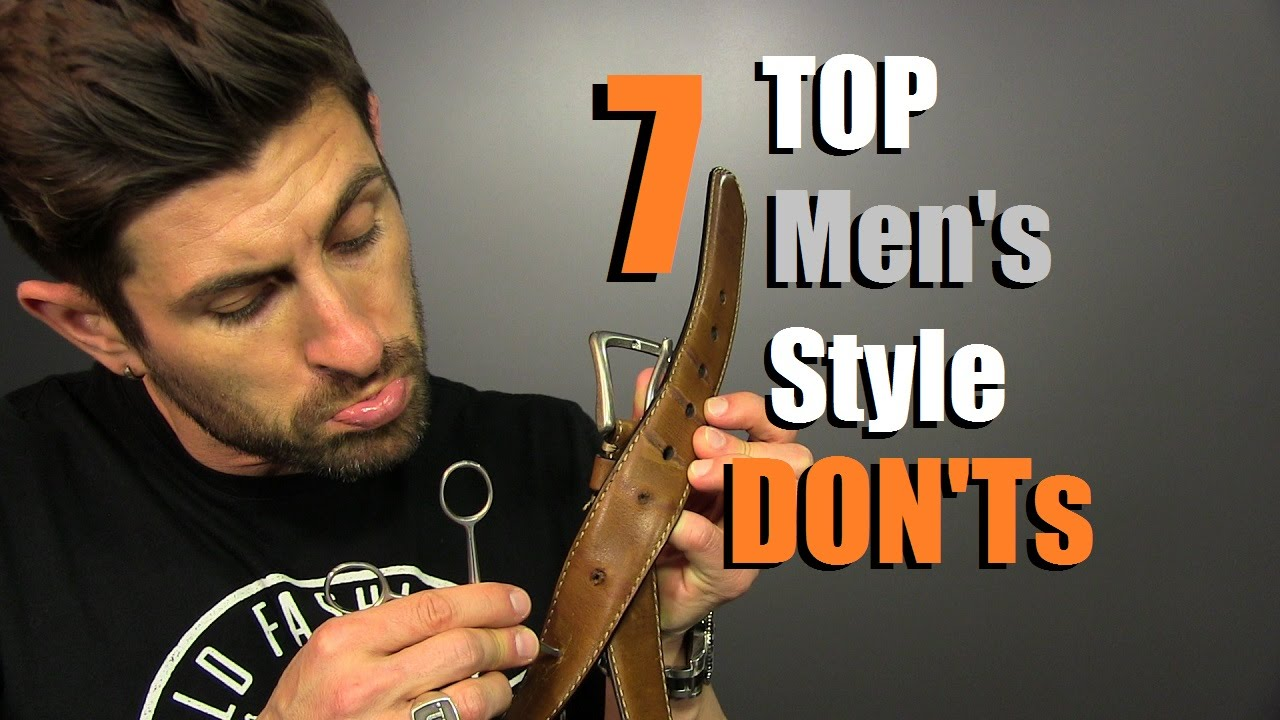 TOP 7 Men's Style DON'Ts | Horrible Style Mistakes Men Make