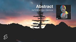 Abstract - Interroga Omnia (Prod. Blulake)