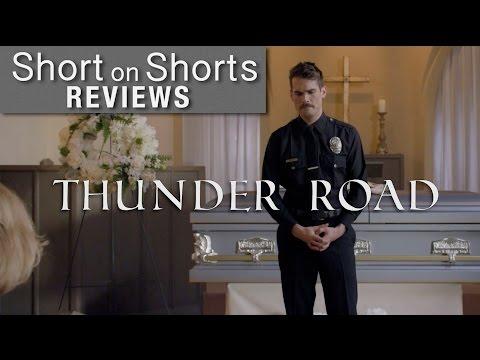 "Short On Shorts - ""Thunder Road"" (Short Film Review)"
