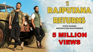 download lagu Rajputana Returns  Richi Banna   Full  gratis