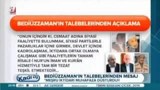 Said Nursinin talebelerinden ORTAK KARAR Gülenin değil ERDOĞAN ın yanındayız.