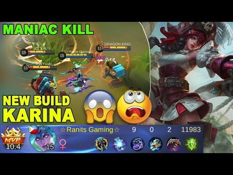 New Build KARINA Get Maniac Kill - Mobile Legends Gameplay Ranked