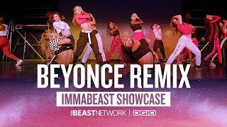 Download Lagu Beyonce REMIX - Choreography by Willdabeast Adams | IMMABEAST Showcase 2018 Gratis STAFABAND
