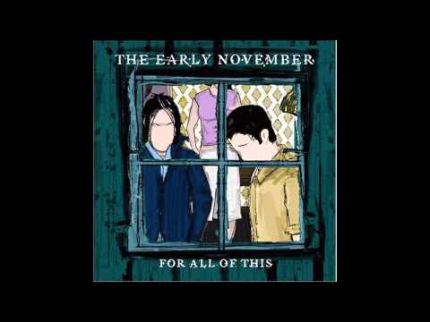 The Early November - All We Ever Needed (Demo)