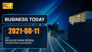 BUSINESS TODAY | 2021-08-11 | Dr. Sulochana Segera | Founder Women in Management Sri Lanka,