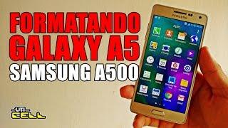 Formatando Restaurando o Samsung Galaxy A5 SM-A500