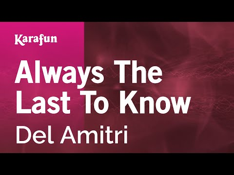 Karaoke Always The Last To Know - Del Amitri *