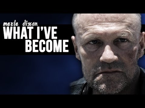 (TWD) Merle Dixon || What I've Become