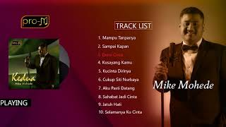 Download Lagu Mike Mohede - Kedua (Full Album) Gratis STAFABAND