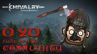 SgtRumpel zockt CHIVALRY mit der Community 020 [deutsch] [720p]