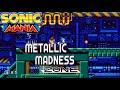 Metallic Madness Zone Act 1 2 Sonic Mania Music Mashup mp3