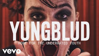 YUNGBLUD - Hope For The Underrated Youth (Live Orchestral Version) | Vevo LIFT