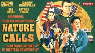Nature Calls Trailer #2 - Johnny Knoxville, Patton Oswalt & Rob Riggle!