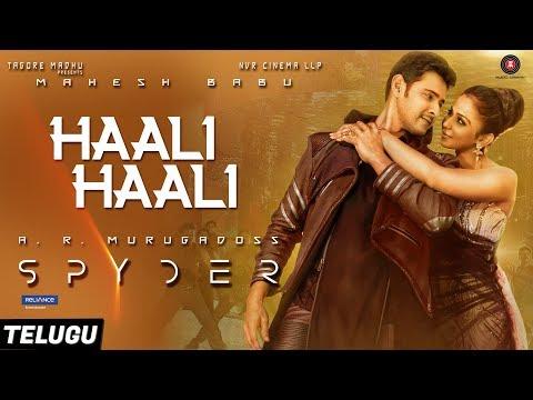 Haali Haali Telugu  Spyder  Mahesh Babu & Rakul Preet Singh  AR Murugadoss  Harris Jayaraj
