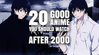 20 Good Anime You Should Watch After 2000