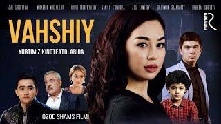 Vaxshiy (O`zbek kino 2016)