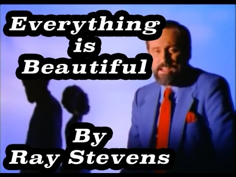 Ray Stevens - Everything Is Beautiful video