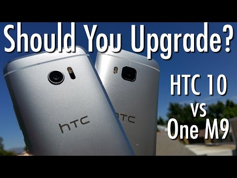HTC 10 vs HTC One M9: Should you upgrade?