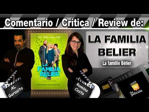 LA FAMILIA BELIER / La famille Bélier - comentario / review / opinión / critica de la pelicula