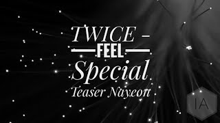 "TWICE ""Feel Special"" TEASER NAYEON (INSTRUMENTAL REMAKE)"