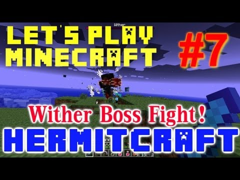 HermitCraft Minecraft LP Ep. 7 - Wither Boss Fight!