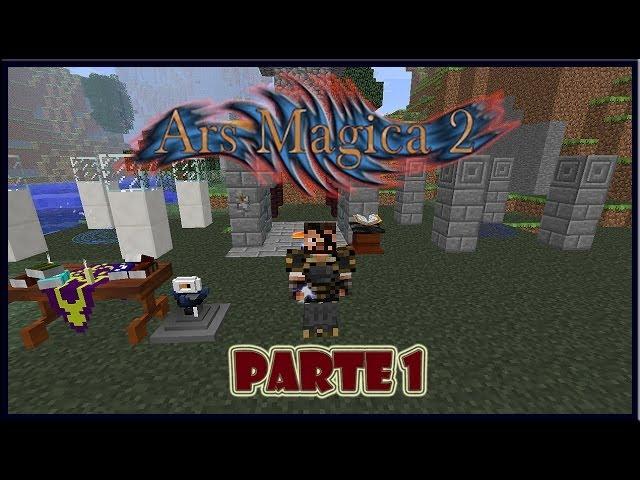 Ars Magica 2 | Parte 1 | Review Mod Spotlight | Español | Minecraft 1.6.4/1.6.2