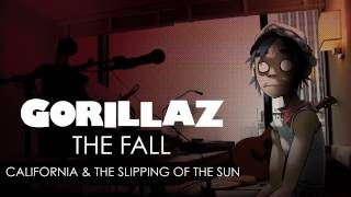 Watch Gorillaz California And The Slipping Of The Sun video