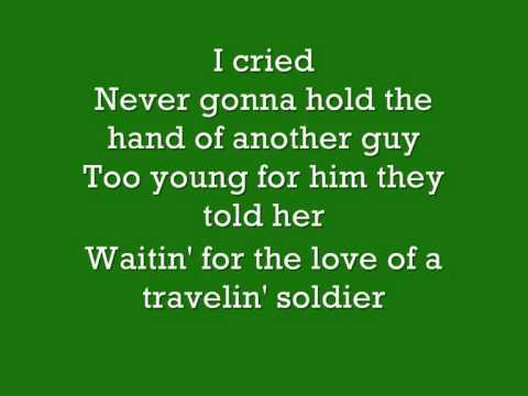Travelin' Solider The Dixie Chicks lyrics