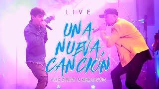 Alex Zurdo ft Kike Pavón - Una Nueva Canción (En vivo)