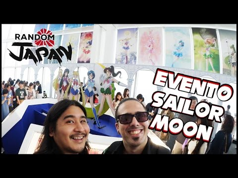 SAILOR MOON TEN | Evento 25 aniversario [Random Japan]