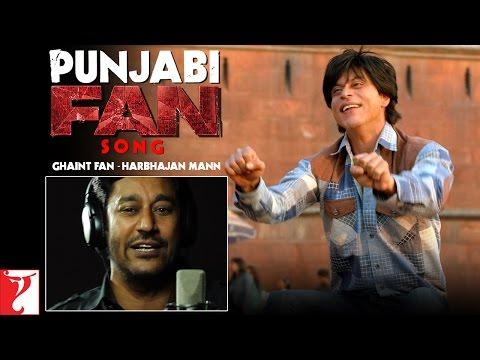 Punjabi FAN Song Anthem | Ghaint Fan - Harbhajan Mann | Shah Rukh Khan | #FanAnthem