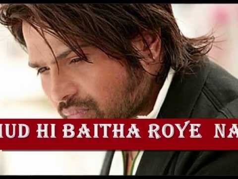 Naina Re (lyrics) Himesh,sreya & Rahat Fateh Ali Khan video
