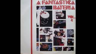 A Fantástica Bateria Vol 4