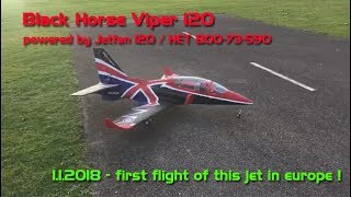 Black Horse Viper 120 - first flight in europe