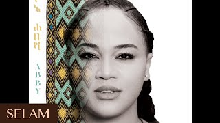 Abby Lakew - Selam | New Ethiopian Music 2017 (Official Audio)