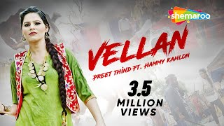 New Punjabi Songs 2016 | Vellan | Preet Thind | Video [Hd]  | Latest Punjabi Songs 2016