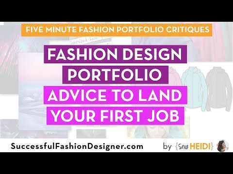 Fashion Design Portfolio: Advice to Land Your First Job