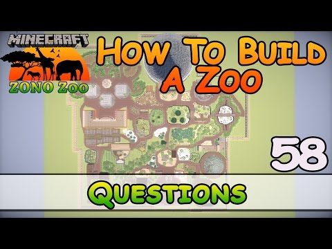 Zoo In Minecraft :: Questions :: How To Build :: E58 :: Z One N Only