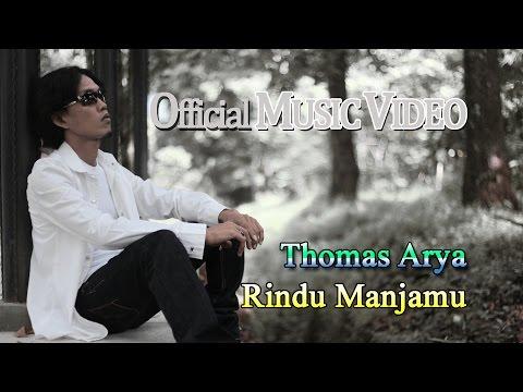 Thomas Arya - Rindu Manjamu Official Music Video H.mp3