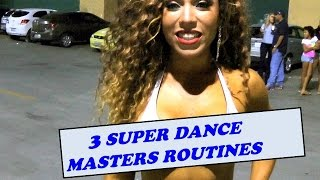 3 SUPER DANCE MASTERS  EXPLAIN THEIR DANCE ROUTINES AND TECHNIQUES