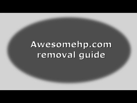 How to uninstall Awesomehp (Firefox.Explorer.Chrome)