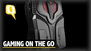 The Quint: MSI's VR Backpack Gives You Powerful Gaming On The Go