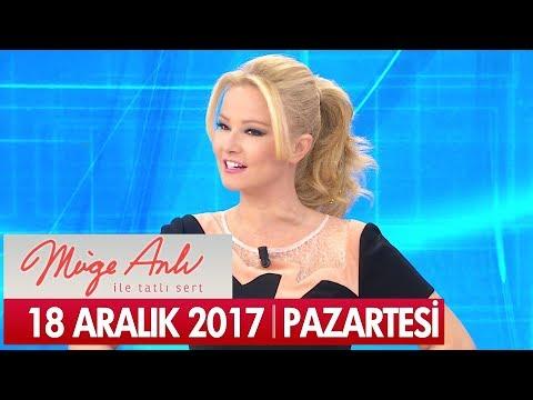 Müge Anlı ile Tatlı Sert 18 Aralık 2017 - Tek Parça